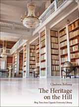 0013: The Heritage on the Hill: Blog Texts from Uppsala Univ