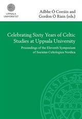 0009: Celebrating sixty years of Celtic studies at Uppsa...